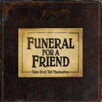 Funeral for a Friend - Tales Don't Tell Themselves (Cover Artwork)