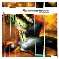Further Seems Forever - How To Start A Fire (Cover Artwork)