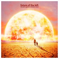 Future of the Left - The Plot Against Common Sense (Cover Artwork)