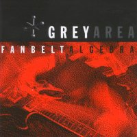Grey Area - Fanbelt Algebra (Cover Artwork)