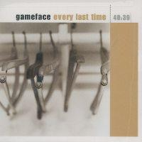 Gameface - Every Last Time (Cover Artwork)