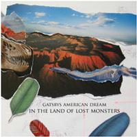 Gatsbys American Dream - In the Land of Lost Monsters (Cover Artwork)