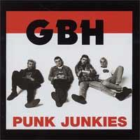 GBH - Punk Junkies [reissue] (Cover Artwork)