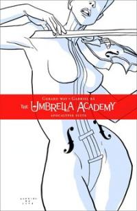 Gerard Way / Gabriel Ba - The Umbrella Academy: Apocalypse Suite (Cover Artwork)