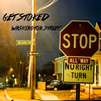 Get Stoked - Washington Street [EP] (Cover)