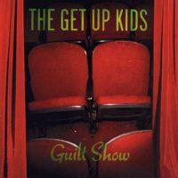 The Get Up Kids - Guilt Show (Cover Artwork)