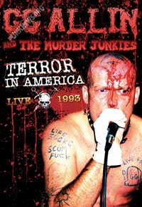 GG Allin and The Murder Junkies - Terror In America LIVE (Cover Artwork)