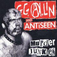 GG Allin and Antiseen - Murder Junkies [reissue] (Cover Artwork)