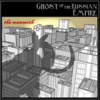 Ghost of the Russian Empire - The Mammoth (Cover Artwork)