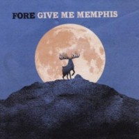 Give Me Memphis - Fore (Cover Artwork)