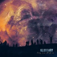 Glossary - Long Live All Of Us [UK reissue] (Cover Artwork)