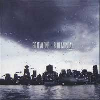 Go It Alone / Blue Monday - Split (Cover Artwork)