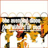 The Avenging Disco Godfathers Of Soul - The Ultimate in Authenticity and Musical Usefullness (Cover Artwork)