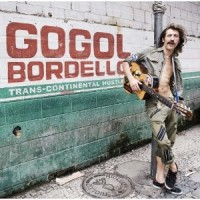 Gogol Bordello - Trans-Continental Hustle (Cover Artwork)