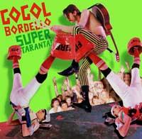 Gogol Bordello - Super Taranta! (Cover Artwork)
