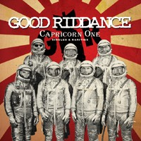 Good Riddance - Capricorn One: Singles & Rarities (Cover Artwork)