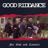 Good Riddance - For God and Country (Cover Artwork)
