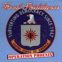 Good Riddance - Operation Phoenix (Cover Artwork)