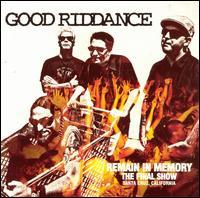Good Riddance - Remain in Memory: The Final Show (Cover Artwork)