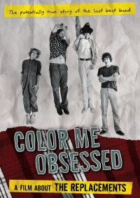 Gorman Bechard - Color Me Obsessed: A Film About the Replacements (Cover Artwork)