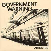 Government Warning - Arrested [7 inch] (Cover Artwork)