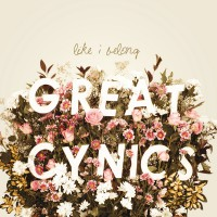 Great Cynics - Like I Belong (Cover Artwork)