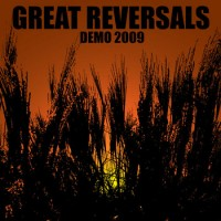 Great Reversals - Demo 2009 [cassette] (Cover Artwork)