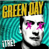 Green Day - ¡Tré! (Cover Artwork)