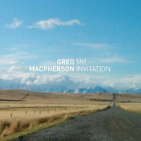 Greg MacPherson - Mr. Invitation (Cover Artwork)