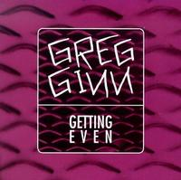 Greg Ginn - Getting Even (Cover Artwork)