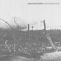 Greymachine - Disconnected (Cover Artwork)