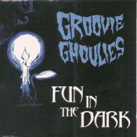 Groovie Ghoulies - Fun In The Dark (Cover Artwork)