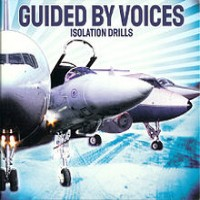 Guided by Voices - Isolation Drills (Cover Artwork)