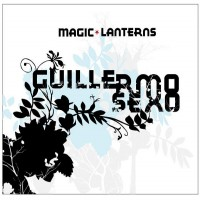 Guillermo Sexo - Magic Lanterns (Cover Artwork)