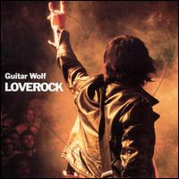 Guitar Wolf - Love Rock (Cover Artwork)
