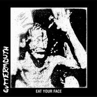 Guttermouth - Eat Your Face (Cover Artwork)