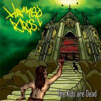 Hammer Bros - The Kids Are Dead (Cover Artwork)