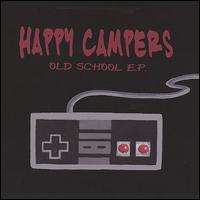 Happy Campers - Old School EP (Cover Artwork)