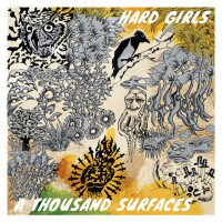 Hard Girls - A Thousand Surfaces (Cover Artwork)