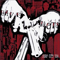 Have Nots - Serf City USA (Cover Artwork)