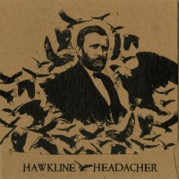 Hawkline / Headacher - Split [7-inch] (Cover Artwork)