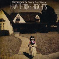 Hawthorne Heights - The Silence in Black and White (Cover Artwork)