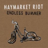 Haymarket Riot - Endless Bummer (Cover Artwork)
