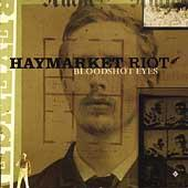 Haymarket Riot - Bloodshot Eyes (Cover Artwork)
