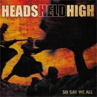 Heads Held High - So Say We All (Cover Artwork)