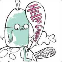 Hellogoodbye - Zombies! Aliens! Vampires! Dinosaurs! (Cover Artwork)
