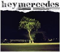 Hey Mercedes - Unorchestrated (Cover Artwork)