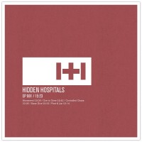 Hidden Hospitals - EP 001 (Cover Artwork)