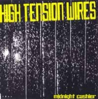 High Tension Wires - Midnight Cashier (Cover Artwork)