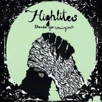 Highlites - Thanks for Coming Out [7-inch] (Cover Artwork)